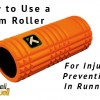Foam roller - injury prevention in running